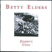 from Betty's CD Daddy's Coal
